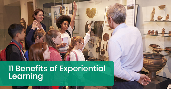 11 Benefits of Experiential Learning